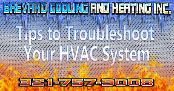 Trouble Brewing: Tips to Troubleshoot Your HVAC System